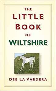 The Little Book of Wiltshire (Dee La Vardera)